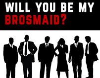Brosmaid invite