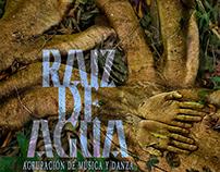 Raíz de Agua - agrupación de música y danza
