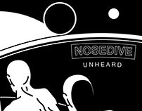 NOSEDIVE 'Unheard'