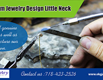 Custom Jewelry Design LittleNeck|https://okgjewelry.com