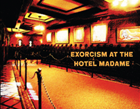 Exorcism at the Hotel Madame