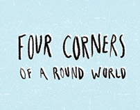 Four Corners of a Round World // Open Call