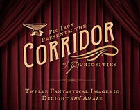Pig Iron Presents: The Corridor of Curiosities
