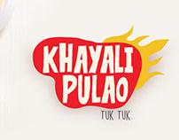 KHAYALI PULAO (TUK TUK) Branding