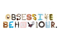 Obsessive Behaviour