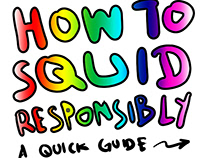 How to Squid Responsibly (short webcomic series)
