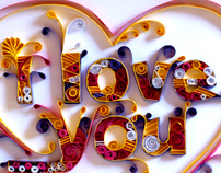 Quilling I Love You