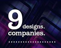 Nine Designs.                           Nine Companies.