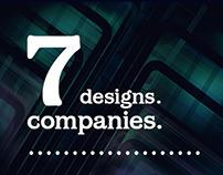 Seven Designs. Seven Companies.