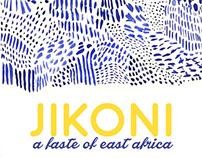 JIKONI, A TASTE OF EAST AFRICA