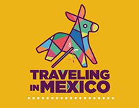 TRAVELING IN MEXICO