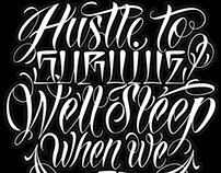 Hustle to survive we'll sleep when we die