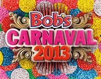 Bob's Carnaval 2013