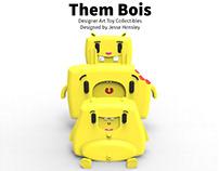 Them Bois- Designer Art Toy Collectibles