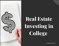 Real Estate Investing in College