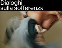Dialoghi sulla Sofferenza Exhibition