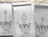PLANT YOUR DREAMS / SELF PROMOTION PACKAGING 2011