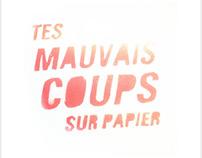 Mauvais Coups