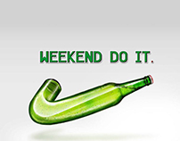 Weekend do it!