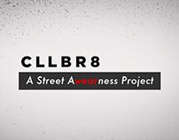 CLLBR8: Street Awearness