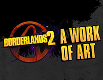 Borderlands 2 - A Work of Art