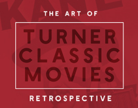 Just Some of Our Work for Turners Classic Movies