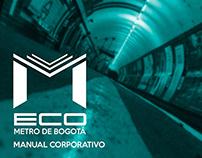 Manual corporativo Eco - metro de Bogotá