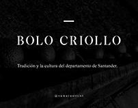 Bolo Criollo