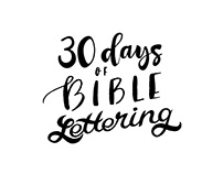 30 Days of Bible Lettering (Round 6)