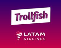 Trollfish by LATAM