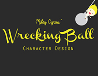 Miley Cyrus' Wrecking Ball Character Design