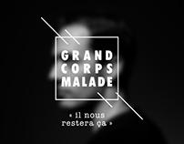 Grand Corps Malade « il nous restera ça »