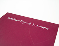 """Bronisław Krystall. Testament"" - exhibition catalogue"