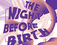 The Night Before Birth