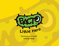 "Bacto : ""bacteria is our friend!"" Campaign brand"