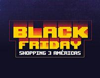 Black Friday - Shopping3Américas