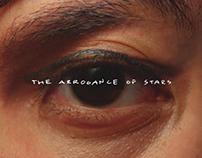 The Arrogance of Stars