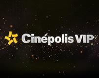 Cinepolis VIP Ident