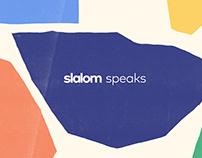 Slalom Speaks