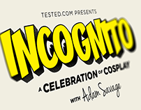 Incognito Event for Tested.com