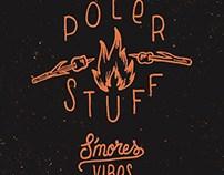 S'mores Vibes - Poler Stuff