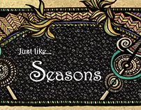 Just like Seasons …