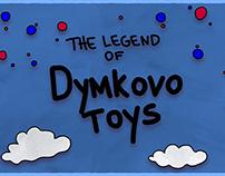 The Legend of Dymkovo Toy