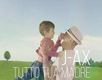 J-Ax - Tutto Tua Madre