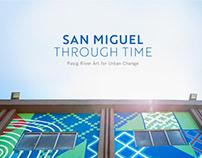 San Miguel Through Time