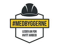 #MEDBYGGERNE – en holdningskampanje