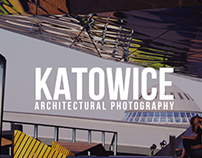 Katowice - Architectural Photography