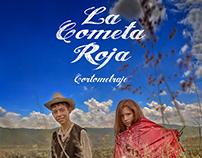 La Cometa Roja, Cortometraje