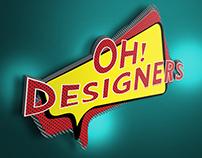 Oh! Designers