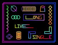 Long Live Single